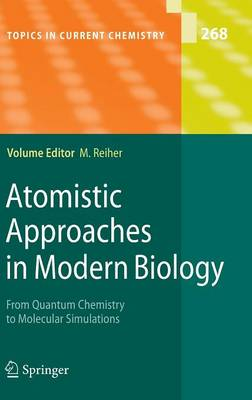 Atomistic Approaches in Modern Biology: From Quantum Chemistry to Molecular Simulations