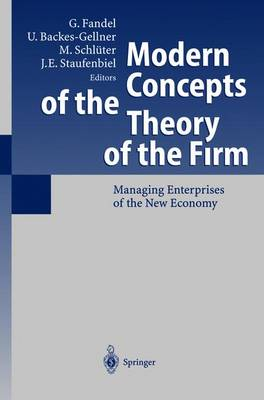 Modern Concepts of the Theory of the Firm: Managing Enterprises of the New Economy
