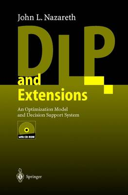 DLP and Extensions: An Optimization Model and Decision Support System