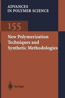 New Polymerization Techniques and Synthetic Methodologies