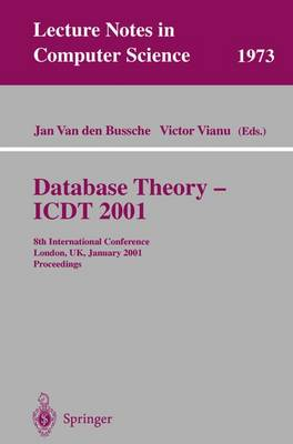 Database Theory - ICDT 2001: 8th International Conference London, UK, January 4-6, 2001 Proceedings