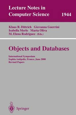Objects and Databases: International Symposium, Sophia Antipolis, France, June 13, 2000. Revised Papers