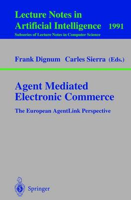 Agent Mediated Electronic Commerce: The European AgentLink Perspective