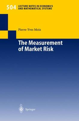 The Measurement of Market Risk: Modelling of Risk Factors, Asset Pricing, and Approximation of Portfolio Distributions