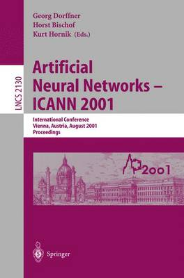 Artificial Neural Networks - ICANN 2001: International Conference Vienna, Austria, August 21-25, 2001 Proceedings