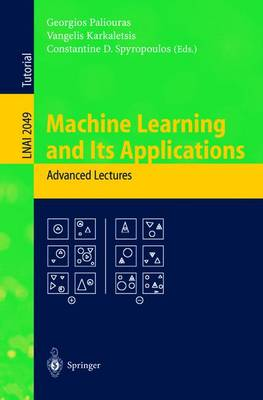 Machine Learning and Its Applications: Advanced Lectures