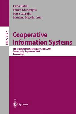 Cooperative Information Systems: 9th International Conference, CoopIS 2001, Trento, Italy, September 5-7, 2001. Proceedings