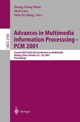 Advances in Multimedia Information Processing - PCM 2001: Second IEEE Pacific Rim Conference on Multimedia Beijing, China, October 24-26, 2001 Proceedings