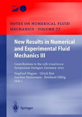 New Results in Numerical and Experimental Fluid Mechanics III: Contributions to the 12th STAB/DGLR Symposium Stuttgart, Germany 2000