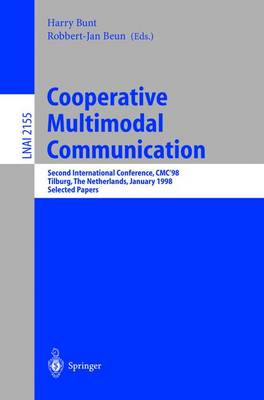 Cooperative Multimodal Communication: Second International Conference, CMC'98, Tilburg, The Netherlands, January 28-30, 1998. Selected Papers