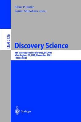 Discovery Science: 4th International Conference, DS 2001, Washington, DC, USA, November 25-28, 2001 Proceedings