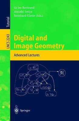 Digital and Image Geometry: Advanced Lectures