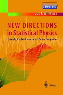New Directions in Statistical Physics: Econophysics, Bioinformatics, and Pattern Recognition