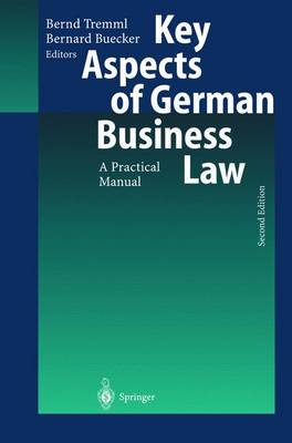 Key Aspects of German Business Law: A Practical Manual