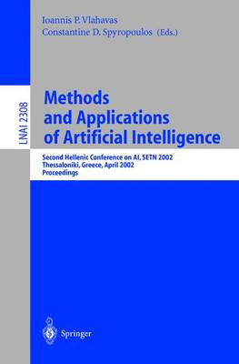 Methods and Applications of Artificial Intelligence: Second Hellenic Conference on AI, SETN 2002 - Thessaloniki, Greece, April 11-12, 2002 - Proceedings