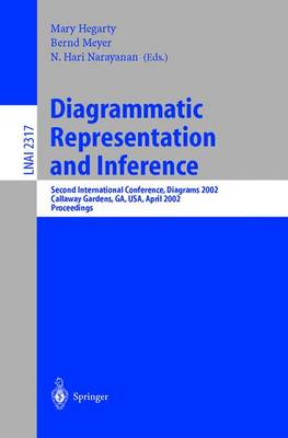 Diagrammatic Representation and Inference: Second International Conference, Diagrams 2002 Callaway Gardens, GA, USA, April 18-20, 2002 Proceedings