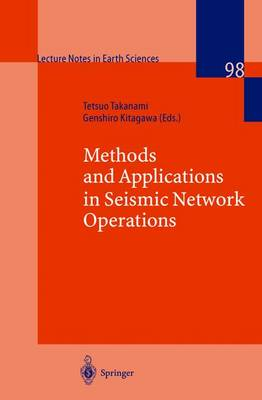 Methods and Applications of Signal Processing in Seismic Network Operations