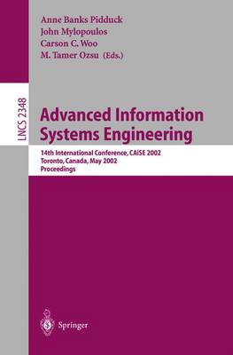 Advanced Information Systems Engineering: 14th International Conference, CAiSE 2002 Toronto, Canada, May 27-31, 2002 Proceedings