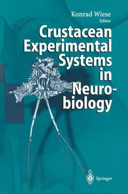 Crustacean Experimental Systems in Neurobiology