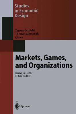 Markets, Games, and Organizations: Essays in Honor of Roy Radner