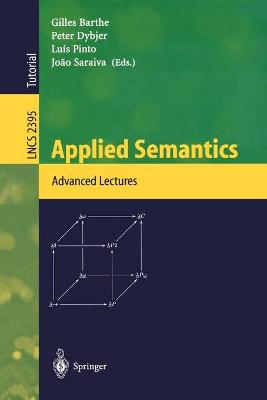 Applied Semantics: International Summer School, APPSEM 2000, Caminha, Portugal, September 9-15, 2000. Advanced Lectures