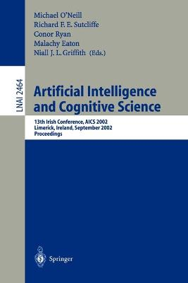 Artificial Intelligence and Cognitive Science: 13th Irish International Conference, AICS 2002, Limerick, Ireland, September 12-13, 2002 - Proceedings
