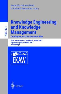 Knowledge Engineering and Knowledge Management: Ontologies and the Semantic Web: Ontologies and the Semantic Web