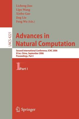 Advances in Natural Computation: Second International Conference, ICNC 2006, Xi'an, China, September 24-28, 2006, Proceedings, Part I