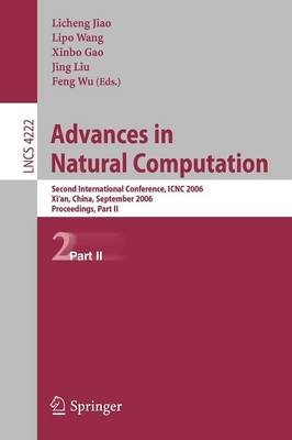 Advances in Natural Computation: Second International Conference, ICNC 2006, Xi'an, China, September 24-28, 2006, Proceedings, Part II
