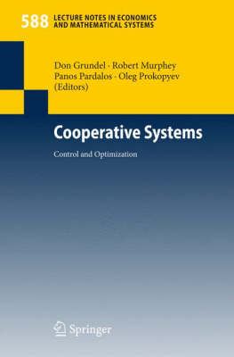 Cooperative Systems: Control and Optimization