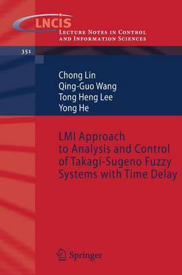 LMI Approach to Analysis and Control of Takagi-Sugeno Fuzzy Systems with Time Delay