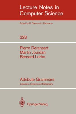 Attribute Grammars: Definitions, Systems and Bibliography