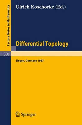 Differential Topology: Proceedings of the Second Topology Symposium, held in Siegen, FRG, Jul. 27 - Aug. 1, 1987