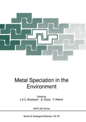Metal Speciation in the Environment: Proceedings