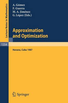 Approximation and Optimization: Proceedings of the International Seminar, held in Havana, Cuba, January 12-16, 1987