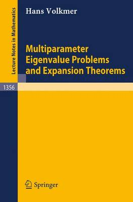 Multiparameter Eigenvalue Problems and Expansion Theorems