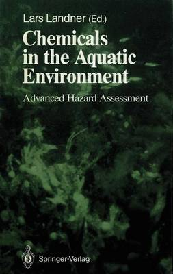 Chemicals in the Aquatic Environment: Advanced Hazard Assessment