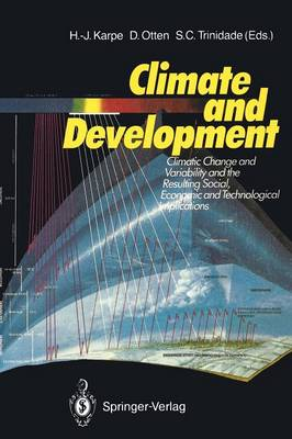Climate and Development: Climate Change and Variability and the Resulting Social, Economic and Technological Implications