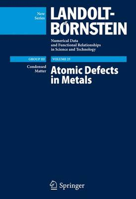 Atomic Defects in Metals / Atomare Fehlstellen in Metallen