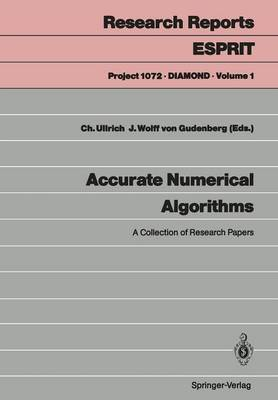 Accurate Numerical Algorithms: A Collection of Research Papers