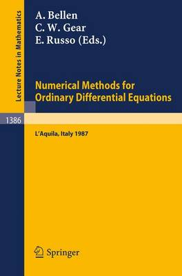 Numerical Methods for Ordinary Differential Equations: Proceedings of the Workshop held in L'Aquila (Italy), September 16-18, 1987