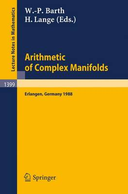 Arithmetic of Complex Manifolds: Proceedings of a Conference held in Erlangen, FRG, May 27-31, 1988