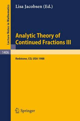 Analytic Theory of Continued Fractions III: Proceedings of a Seminar-Workshop, held in Redstone, USA, June 26 - July 5, 1988