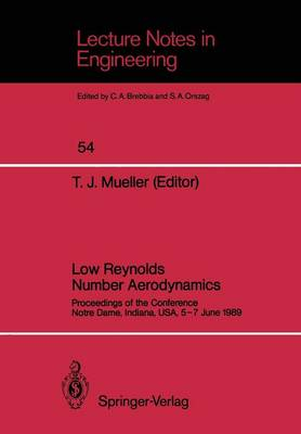 Low Reynolds Number Aerodynamics: Proceedings of the Conference Notre Dame, Indiana, USA, 5-7 June 1989