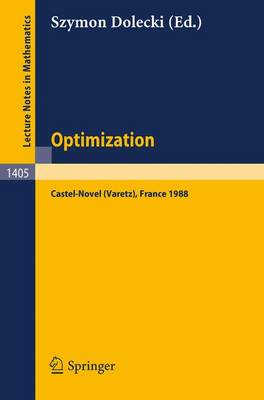 Optimization: Proceedings of the Fifth French-German Conference held in Castel-Novel (Varetz), France, Oct. 3-8, 1988