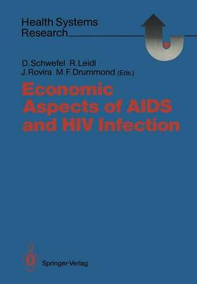 Economic Aspects of AIDS and HIV Infection