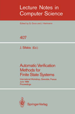 Automatic Verification Methods for Finite State Systems: International Workshop, Grenoble, France. June 12-14, 1989. Proceedings