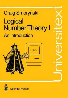 Logical Number Theory I: An Introduction