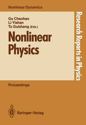 Nonlinear Physics: Proceedings of the International Conference, Shanghai, People's Rep. of China, April 24-30, 1989