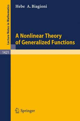 A Nonlinear Theory of Generalized Functions
